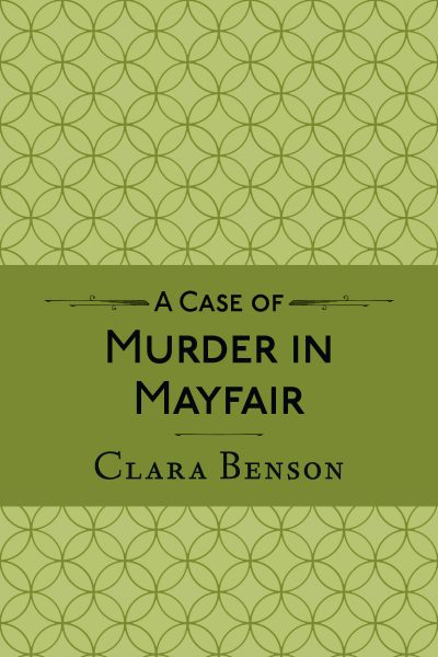 A Case of Murder in Mayfair