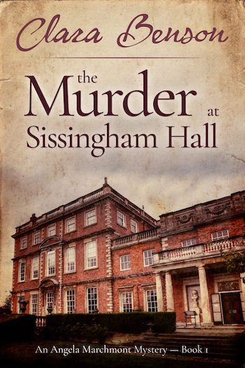 The Murder at Sissingham Hall by Clara Benson