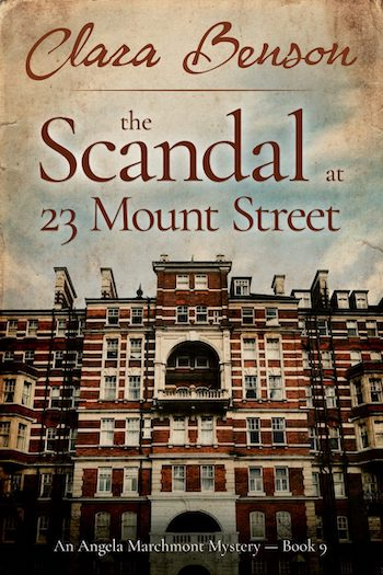 The Scandal at 23 Mount Street by Clara Benson