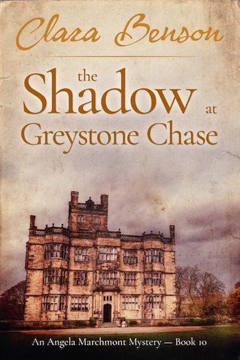 The Shadow at Greystone Chase by Clara Benson